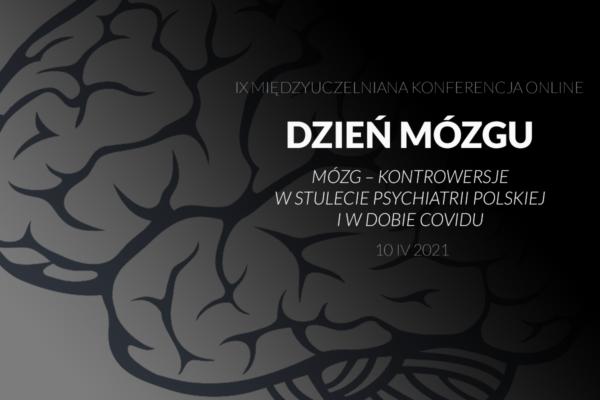Dzień Mózgu – 10.04.2021